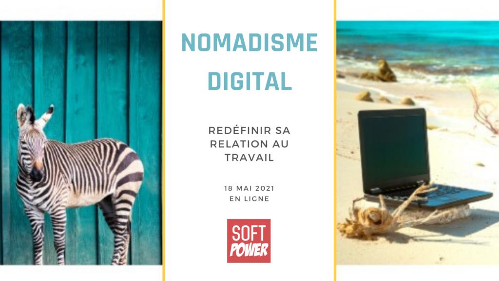 Le nomadisme digital: redéfinir la place du travail dans la vie
